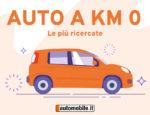 Auto a Km 0 - trend e consigli per risparmiare in un'infografica